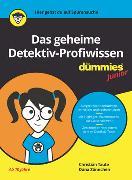 Cover-Bild zu Taute, Christian: Das geheime Detektiv-Profiwissen für Dummies Junior