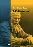 Cover-Bild zu Kluge, Rolf-Dieter: F. M. Dostojevskij (eBook)