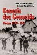 Cover-Bild zu Mallmann, Klaus-Michael (Hrsg.): Genesis des Genozids:Polen 1939-41 (eBook)