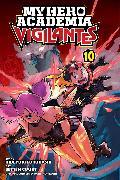 Cover-Bild zu Furuhashi, Hideyuki: My Hero Academia: Vigilantes, Vol. 10