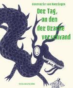 Cover-Bild zu van Haeringen, Annemarie: Der Tag, an dem der Drache verschwand
