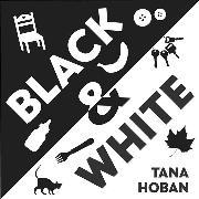 Cover-Bild zu Hoban, Tana: Black & White Board Book