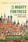 Cover-Bild zu Ozment, Steven: A Mighty Fortress