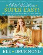 Cover-Bild zu Drummond, Ree: The Pioneer Woman Cooks-Super Easy!