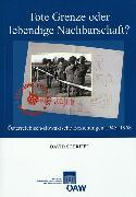 Cover-Bild zu Schriffl, David: Tote Grenze oder lebendige Nachbarschaft? (eBook)