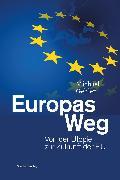 Cover-Bild zu Gehler, Michael: Europas Weg (eBook)