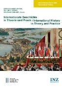 Cover-Bild zu Haider-Wilson, Barbara (Hrsg.): Internationale Geschichte in Theorie und Praxis/International History in Theory and Practice (eBook)