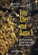 Cover-Bild zu de Sandt, Richard van: Vom Alter und Danach