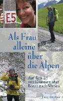 Cover-Bild zu Moshammer, Meike: Als Frau alleine über die Alpen