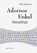 Cover-Bild zu Habermann, Ralf: Adornos Enkel