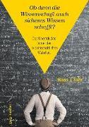 Cover-Bild zu Fahr, Hans J.: Ob denn die Wissenschaft auch wirklich festes Wissen schafft?