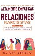 Cover-Bild zu Espejo, Elicia: Guía de supervivencia de personas altamente empáticas y relaciones narcisistas 2 libros en 1