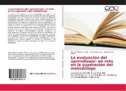 Cover-Bild zu Martínez Fabre, Zismey: La evaluación del aprendizaje: un reto en la superación del metodólogo