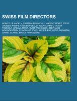 Cover-Bild zu Source: Wikipedia (Hrsg.): Swiss film directors