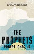 Cover-Bild zu Jr., Robert Jones: The Prophets