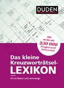 Cover-Bild zu Das kleine Kreuzworträtsel-Lexikon von Dudenredaktion
