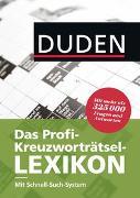 Cover-Bild zu Duden - Das Profi-Kreuzworträtsel-Lexikon mit Schnell-Such-System von Dudenredaktion