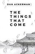 Cover-Bild zu Ackerman, Dan: The Things That Come