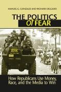 Cover-Bild zu Gonzales, Manuel G.: Politics of Fear (eBook)