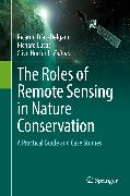 Cover-Bild zu Lucas, Richard (Hrsg.): The Roles of Remote Sensing in Nature Conservation (eBook)