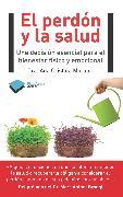 Cover-Bild zu Morales, Ana Cristina: El perdón y la salud (eBook)
