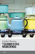 Cover-Bild zu Morales, Cristina: Terroristas modernos (eBook)