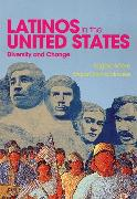 Cover-Bild zu Sáenz, Rogelio: Latinos in the United States: Diversity and Change
