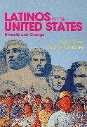 Cover-Bild zu Sáenz, Rogelio: Latinos in the United States: Diversity and Change (eBook)
