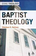 Cover-Bild zu Holmes, Stephen R.: Baptist Theology