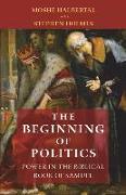 Cover-Bild zu Halbertal, Moshe: The Beginning of Politics