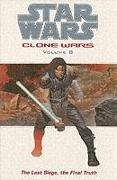 Cover-Bild zu Ostrander, John: Star Wars - The Clone Wars.Last Siege, the Final Truth