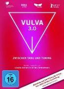 Cover-Bild zu Mithu Sanyal (Schausp.): Vulva 3.0 zwischen Tabu und Tuning