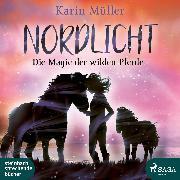 Cover-Bild zu eBook Nordlicht, Die Magie der wilden Pferde