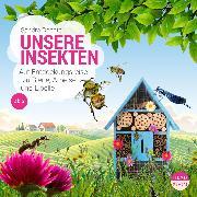 Cover-Bild zu eBook UNSERE WELT: Unsere Insekten