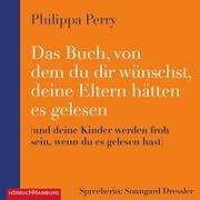 Cover-Bild zu Das Buch, von dem du dir wünschst, deine Eltern hätten es gelesen