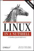 Cover-Bild zu Linux in a Nutshell 6e von Siever, Ellen