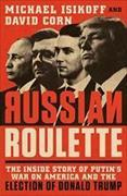 Cover-Bild zu Russian Roulette von Isikoff, Michael