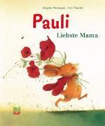 Cover-Bild zu Pauli - Liebste Mama von Weninger, Brigitte