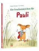 Cover-Bild zu Ein Geschwisterchen für Pauli von Weninger, Brigitte