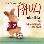 Cover-Bild zu Pauli Fußballstar (Audio Download) von Weninger, Brigitte