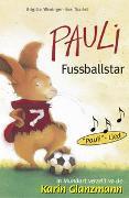 Cover-Bild zu Pauli Fussballstar von Weninger, Brigitte