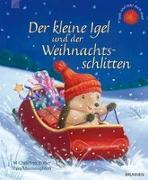 Cover-Bild zu Der kleine Igel und der Weihnachtsschlitten von Butler, Christina M.