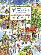 Cover-Bild zu Mein schönstes Wimmelbuch Weihnachten vom Suchen und Finden von Caryad (Illustr.)