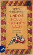 Cover-Bild zu Und die Hölle folgte ihm nach von Tremayne, Peter