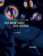 Cover-Bild zu Der neue Wert der Marke von Schimansky, Alexander
