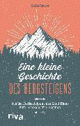 Cover-Bild zu eBook Eine kleine Geschichte des Bergsteigens