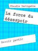 Cover-Bild zu eBook La force du désespoir