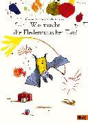 Cover-Bild zu Badescu, Ramona: Was macht die Fledermaus bei Tag?