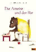 Cover-Bild zu Badescu, Ramona: Die Ameise und der Bär