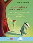 Cover-Bild zu Petz, Moritz: Der Dachs hat heute schlechte Laune! Kinderbuch Deutsch-Französisch